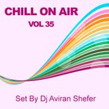 Chill On Air Vol 35