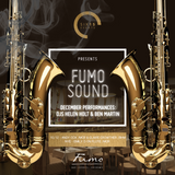Six15 & San Carlo Fumo presents FumoSound// December Mix featuring DJ BenMartin & TomDaLips on Sax