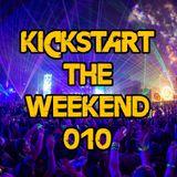 Kickstart the Weekend 10