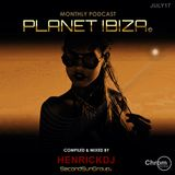 Planet Ibiza Podcast  - Mixed & compiled by HenrickDJ - July 2017