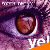 Sooth Decay
