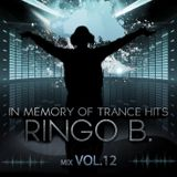 in_memory_of_the_trance_hits_ringo-b_trance_mix_vol12