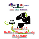 #178 Dream Of A Rolling Stone Melody megaMix