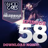 WhoOCares presents Freudenhaus Episode 058