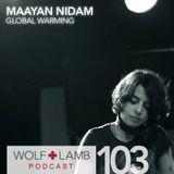 Mayaan Nidam - Wolf + Lamb Radio