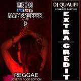 DJ QUALIFI_EXTRA CREDIT_MIX#36:MAIN SQUEEZE 3
