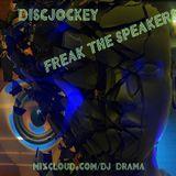 Freakin' the Speakers