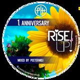 RISE UP! 1. anniversary