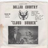 Dollar Country Episode 064:  Cloud Burner