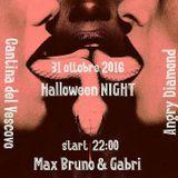 # Halloween # Max & Gabri # Angry Diamond