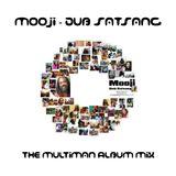 Mooji - Dub Satsang (2012) (432Hz)
