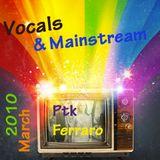 Vocals & Easy ones - March 2010