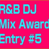 R&B DJ Mix 5
