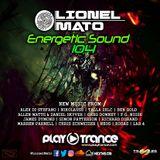 Lionel Mato pres. Energetic Sound 104