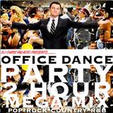 OFFICE DANCE PARTY 2 HOUR MEGAMIX (clean)