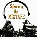 """Salsomnia"" the MixTape"
