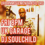 UK Garage Underground Sessions - DJ Soulchild (Fri 20 Apr 2018)
