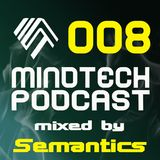 Mindtech Podcast 008 featuring Semantics