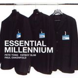 Essential Millennium 1999 (Disc 1) Mixed by Pete Tong