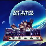 Bart B More 2014 Year Mix