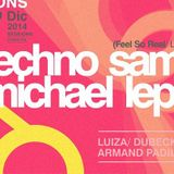 Chana b2b Valentin @ SESSIONS feat. Techno Sam (LA) / Michael Lepiere (SD) & crew / December 17 2014
