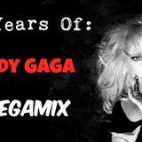 10 Years Of Lady Gaga Megamix