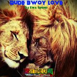 RUDE BWOY LOVE {for the Ladies}