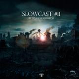 Slowcast #11 mixed by Splase & Slowedu (30.06.11)