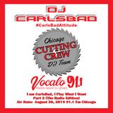 DJ CarlsBad-I Am CarlsBad, I Play What I Want, Part 2 (The Radio Mix)