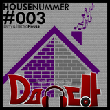 Housenummer #003 - Mixed by Danc!t [Electro & Dirty House]