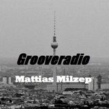 Grooveradio Feb 2018 Mattias Milzep