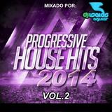 Progressive House Hits 2014 Vol.2