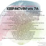 Angel Monroy Presents Keep Movin' 76