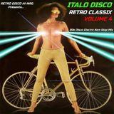 ITALO DISCO RETRO CLASSIX VOL.4 (Non-Stop 80s Hits Mix) Various Artists