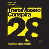 28 Transmissao Conspira - radioZERO - 12-04-2006