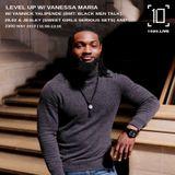 Level Up w/ Vanessa Maria, Yannick Yalipende, 29.02 & Jesley - 23rd May 2019