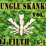 DJ FILTH - JUNGLE SKANKS VOL.1 6-13