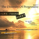 Mark Found guests The Diversity Of Progressive 11 host Dirk on deephouseparade  July - 16 - 2014