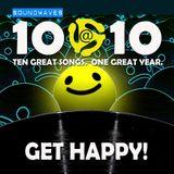 Soundwaves 10@10 #123: Get Happy!