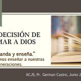 I. La decisión de Amar a Dios.