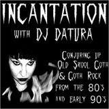 Dj DATURA INCANTATION  - 05-04-2018
