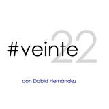 #veinte22 con @dabidson - 23 Febrero 2018