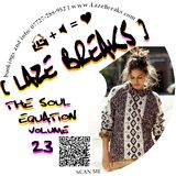 THE SOUL EQUATION volume 23 mixed by Laze Breaks