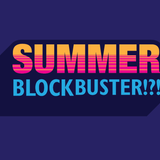 Summer Blockbusters - July 2018
