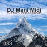 033- DJ Mani Midi: Top of the Mountain DJ Mix