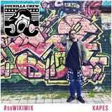 [Andre1blog] Wiki Mix #50 // KAPES [GUERILLA CREW]