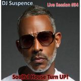 DJ Suspence FB Live #54:  Soulful House Turn Up