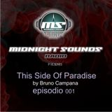 The MidNight Sound Radio presents Bruno Campana - Episode 001/ JUNE 2013