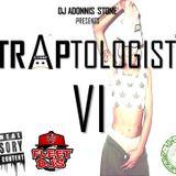 Traptologist VI