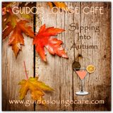 Guido's Lounge Cafe Broadcast 0291 Slipping Into Autumn (20170929)